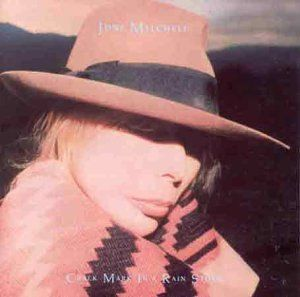 Joni Mitchell: Chalk Mark In a Rain Storm