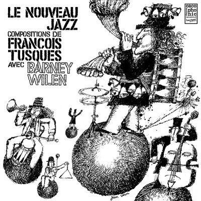 Francois Tusques Avec Barney Wilen: Le Nouveau Jazz