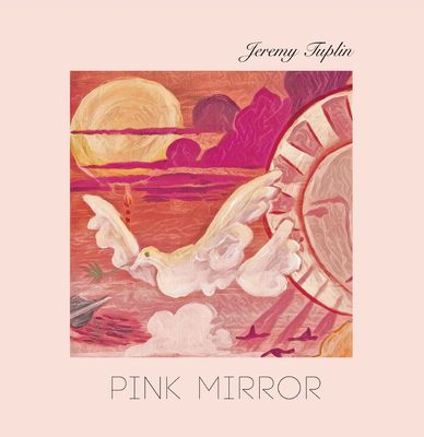 Jeremy Tuplin: Pink Mirror: Limited Edition Signed Vinyl