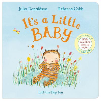 Julia Donaldson: It's a Little Baby (Board Book)
