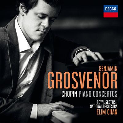 Benjamin Grosvenor and Elim Chan and Royal Scottish National Orchestra : Chopin Piano Concertos