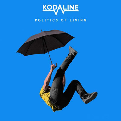 Kodaline: Politics of Living