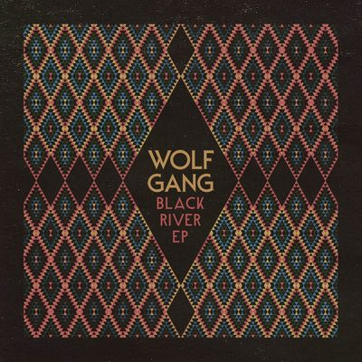 Wolf Gang: Black River EP: Signed