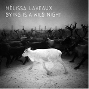 Melissa Laveaux: Dying Is A Wildnight: Signed