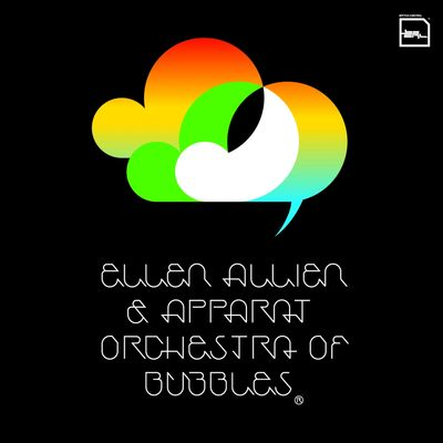 Ellen Allien And Apparat: Orchestra Of Bubbles