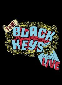 The Black Keys: The Black Keys Live