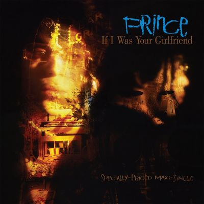 Prince: If I Was Your Girlfriend
