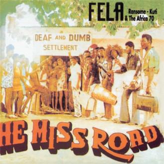 Fela Kuti: He Miss Road