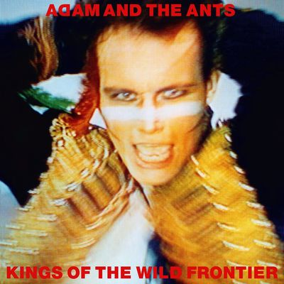 Adam and The Ants: Kings of the Wild Frontier: Deluxe Edition