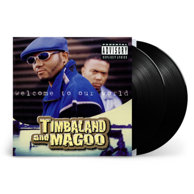 Timbaland & Magoo : Welcome To Our World