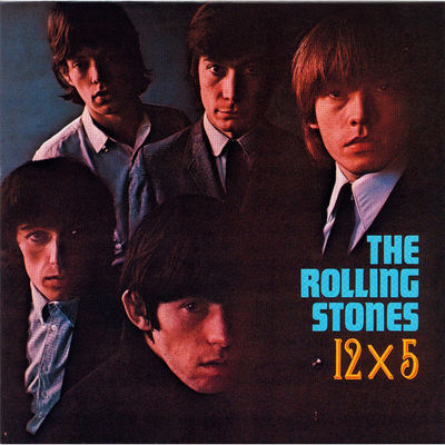 The Rolling Stones: 12 X 5 - 2009 Remaster