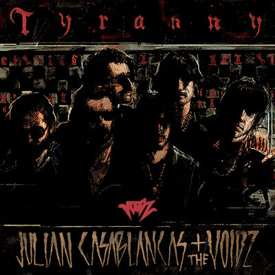 Julian Casablancas+The Voidz: Tyranny
