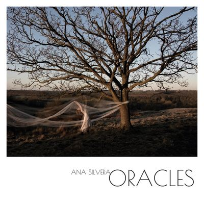 Ana Silvera: Oracles