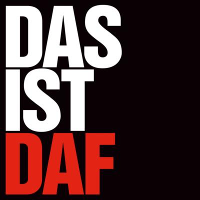 D.A.F.: DAS IST D.A.F.