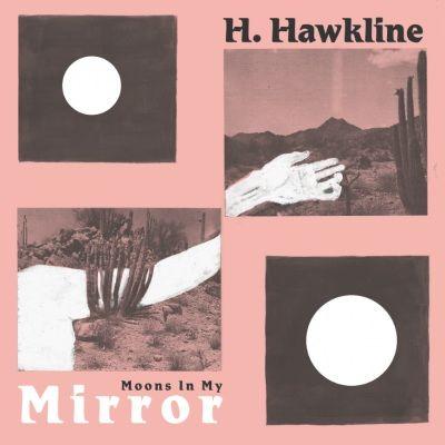 H. Hawkline: Moons In My Mirror