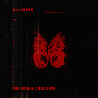 Autobahn: The Moral Crossing