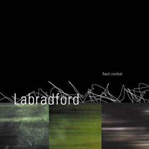 Labradford: Fixed:Context
