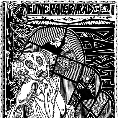 Part 1: Funeral Parade EP