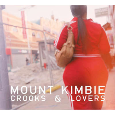 Mount Kimbie: Crooks & Lovers