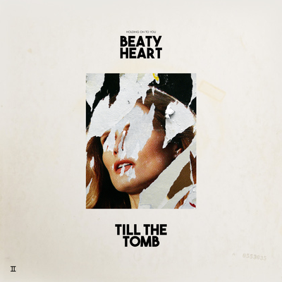 Beaty Heart: Till The Tomb - Signed CD