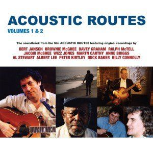 Bert Jansch & Friends: Acoustic Routes