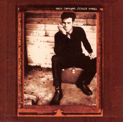 Mark Lanegan: Field Songs