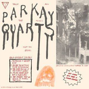 Parquet Courts: Tally All The Things That You Broke