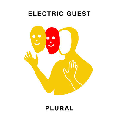 Electric Guest: Plural