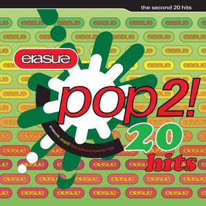 Erasure: Pop - The Second 20 Hits