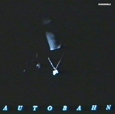 Autobahn: Dissemble