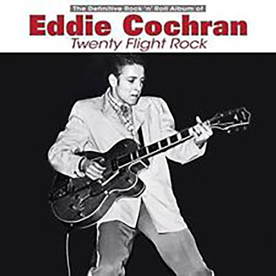 Eddie Cochran: TWENTY FLIGHT ROCK