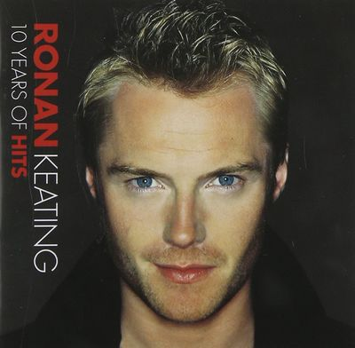 Ronan Keating: Ronan Keating: 10 Years of Hits