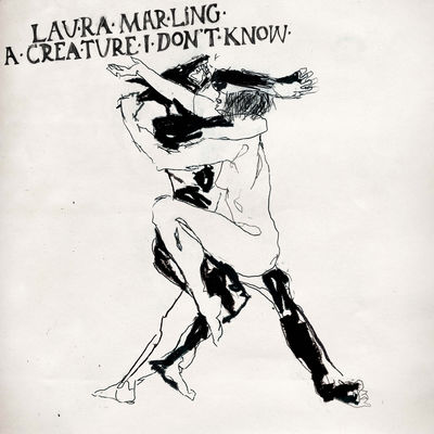 Laura Marling: A Creature I Don't Know