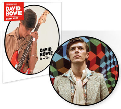 David Bowie: Be My Wife: Picture Disc