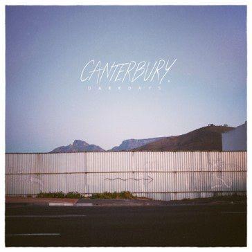 Canterbury: Dark Days