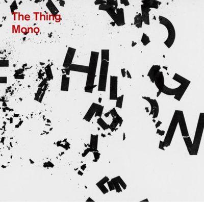 The Thing: Mono