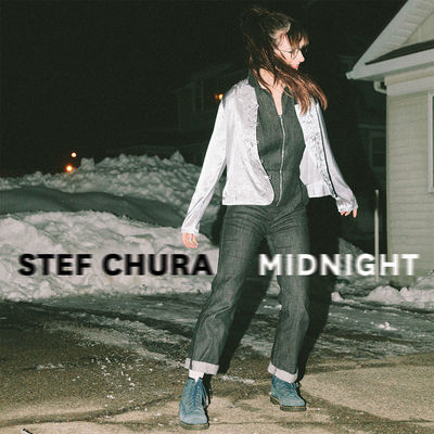 Stef Chura: Midnight
