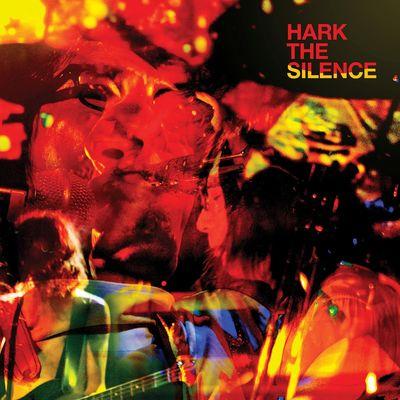 The Silence: Hark The Silence