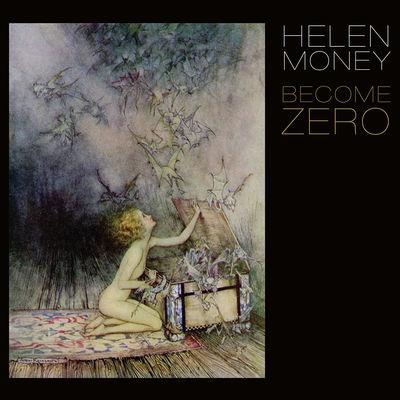 Helen Money: Become Zero