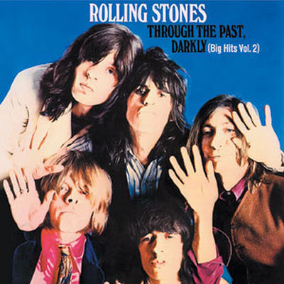 The Rolling Stones: Through The Past Darkly (Big hits Vol.2)