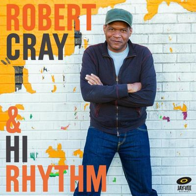 Robert Cray & Hi Rhythm: Robert Cray & Hi Rhythm