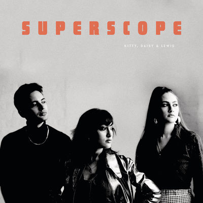 Kitty Daisy & Lewis: Superscope: Signed