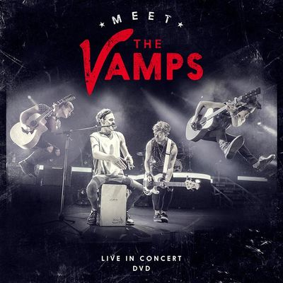 The Vamps: Meet The Vamps Live