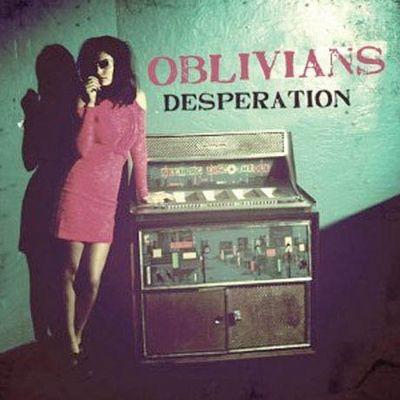 Oblivians: Desperation