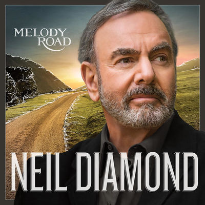 Neil Diamond: Melody Road