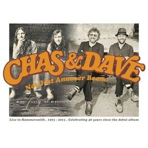 Chas & Dave: Not Just Anuvver Beano