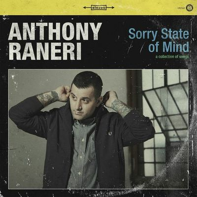Anthony Raneri: Sorry State Of Mind EP