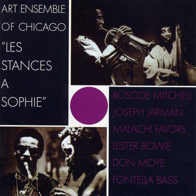 Art Ensemble Of Chicago: Les Stances à Sophie