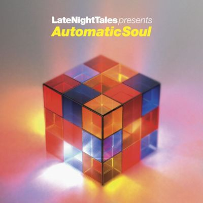 Various Artists: Late Night Tales Presents Automatic Soul (Selected & Mixed by Groove Armada's Tom Findlay)