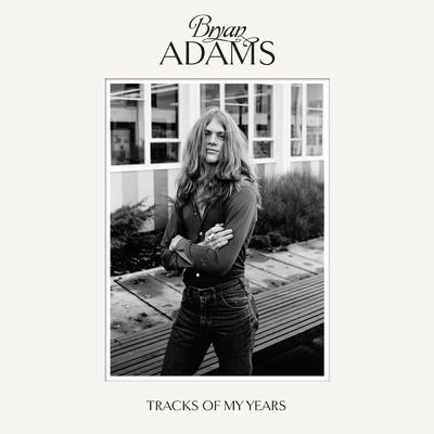 Bryan Adams: Tracks of my years